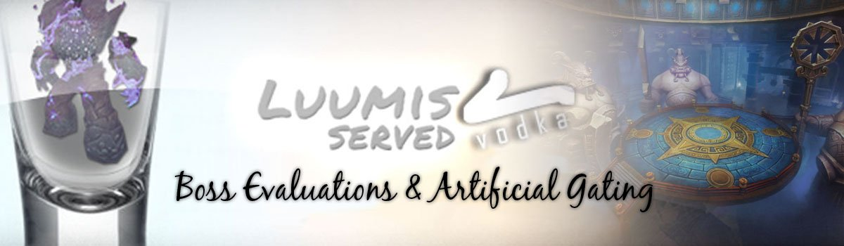 Luumis Served Vodka: Mogu'shan Vaults Boss Evaluations and Artificial Gating