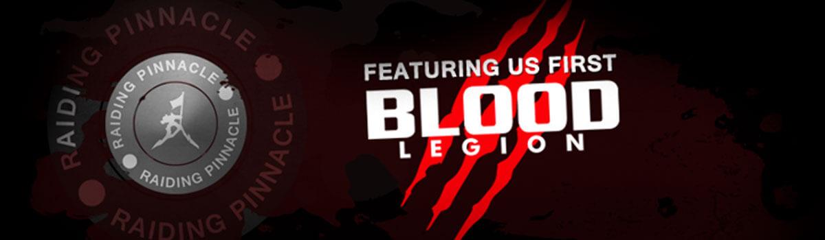 The Raiding Pinnacle: Blood Legion