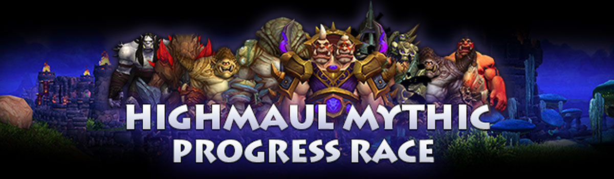 Highmaul Mythic Progress Coverage