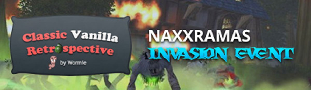 Wormie's Vanilla: Curse, Mek and the Naxx Invasion Event
