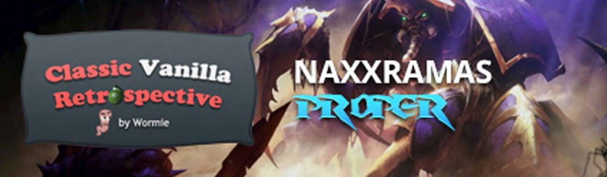 Wormie's Classic Vanilla: Naxxramas Proper - News - Method