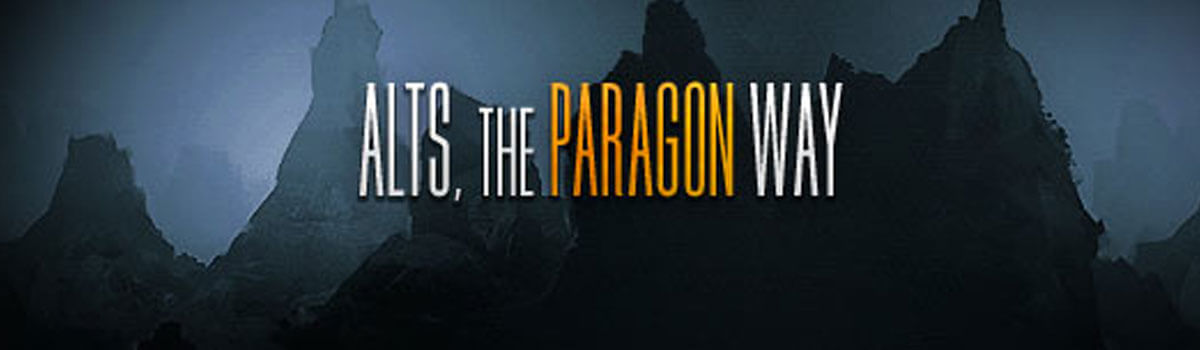 Alts, The Paragon Way