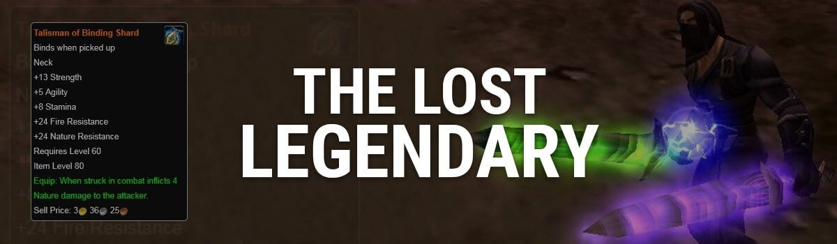 The Lost Legendary: Talisman of Binding Shard