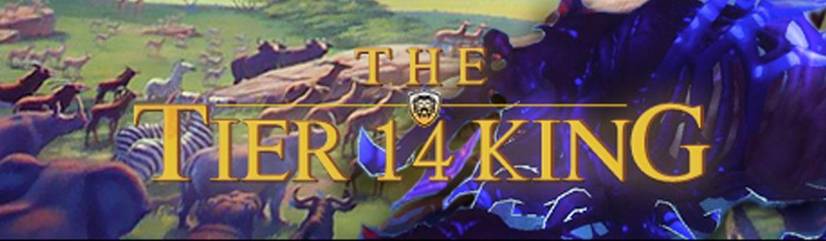 The Tier 14 King: Method Triumphant