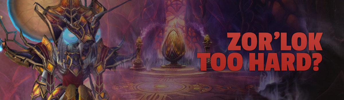 Your Opinion: Is Zor'lok Too Hard? - Fare Well, Friend
