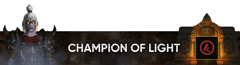 Champion of the Light Mythic Raid Leaderboard