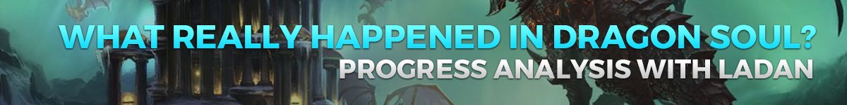 What Really Happened in Dragon Soul: Progress Analysis with Ladan
